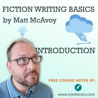 Fiction Writing Basics - Introduction