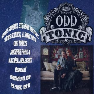 Jennifer Page & Maxwell Holechek of Odd Tonic Podcast