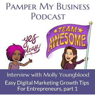 Easy Digital Marketing Growth Tips For Entrepreneurs Part 1