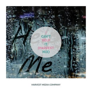 I Can't Help It (Harvest Mix)