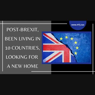 [ HTJ Podcast ] Post-Brexit, Been Living In 10 Countries, Looking For A New Home
