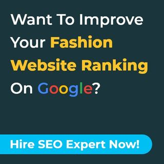 Best Fashion SEO Company | Fashion SEO Expert For Hire