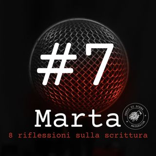 MARTA | episodio 7 | la corriera