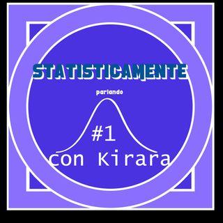 STATISTICAMENTE parlando - Episodio 1