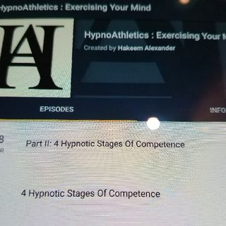 Part III: 4 Hypnotic Stages Of Competence