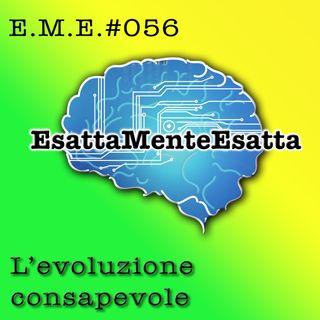P.56 L'evoluzione consapevole