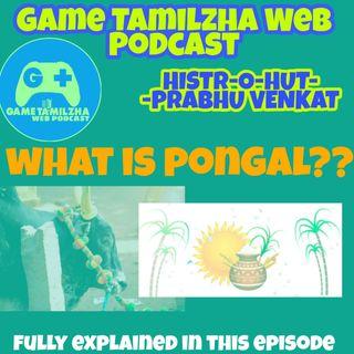 Ep 62 | WHAT IS PONGAL | Pongal | Tamilar thirunaal | makar sankranti | Tamil | Game Tamilzha