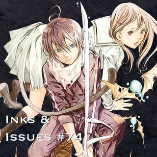 Inks & Issues #74 - Noragami: Stray God Part 1 w/Michael DiMauro
