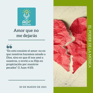 30 de marzo - Amor que no me dejarás - Devocional de Jóvenes - Etiquetas Para Reflexionar
