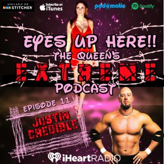 Eyes Up Here!! Episode 11: PJ Polaco is still Justin Credible