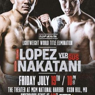 Preview Of The TopRankOnEspn Card Headlined By Teofimo Lopez - Masayoshi Nakatani In A IBF Lightweight Title Eliminator!!!