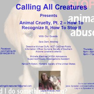 Animal Cruelty Part 2 with Guests Kellye Pinkleton, Sara Dent, Michelle Kleckner, and Michael Duffey