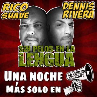 Sin Pelos En La Lengua Ep.130 de La Vuelta Podcast