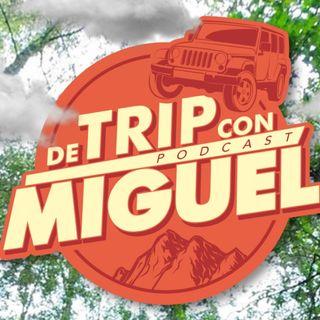 """De Trip con Miguel Episodio 6 Verano 2021 """"Cuautla"""""""