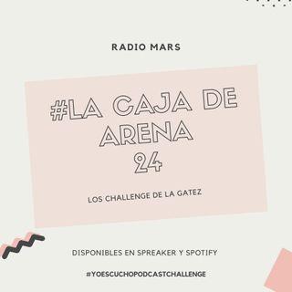 La Caja de Arena 24 - Los Challenge de la Gatez