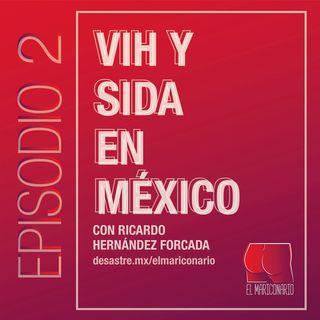 El Mariconario - Episodio 2 - VIH y sida en México