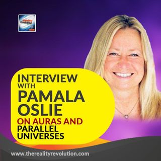 Interview with Pamala Oslie - On Auras and Parallel Universes