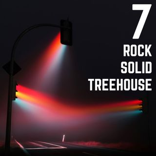 Stop Light Stories 7 - Rock Solid Treehouse