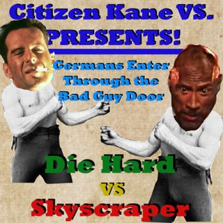 Die Hard vs Skyscraper