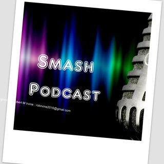 Smash Podcast With Rob