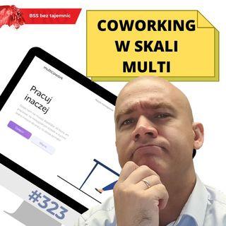 #323 Coworking w skali Multi
