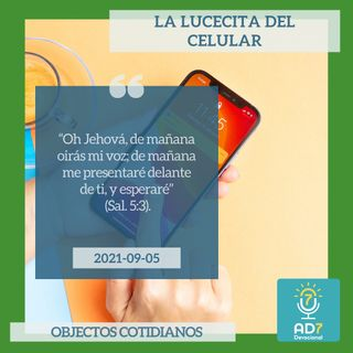 5 de septiembre - La lucecita del celular - Devocional de Jóvenes - Etiquetas Para Reflexionar