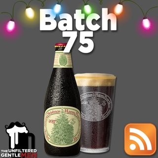 Batch75: Anchor Brewing Christmas Ale & Will Scott Pour it Out