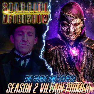 Stargirl S2 Preshow - Shade and Eclipso