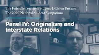 Panel IV: Originalism and Interstate Relations