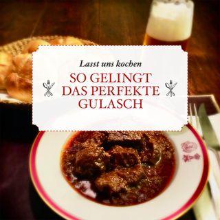 So gelingt das perfekte Gulasch - # 36