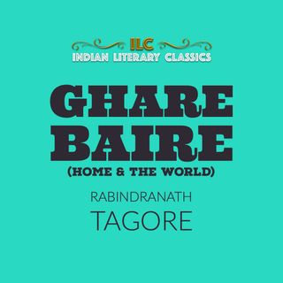 Ghare Baire by Rabindranath Tagore