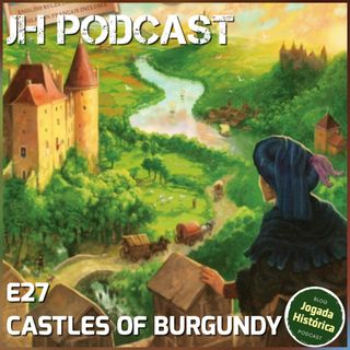 E27 - The Castles of Burgundy