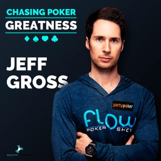 #14 Jeff Gross: Team PartyPoker, $4 Million+ in Tourney Wins, and High Stakes Cash Games Crusher