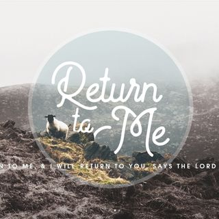 Return to Me (Part 1)