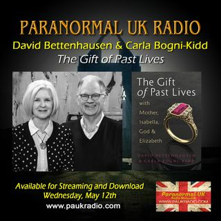 Paranormal UK Radio Show - The Gift of Past Lives - 05/12/2021