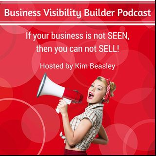 Business Visibility Builder Podcast Introduction