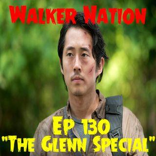 "Ep 130 ""The Glenn Special"""
