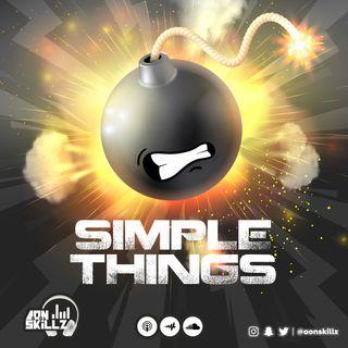 SIMPLE THINGS 03 - MALANDRO II [A.O.N SKILLZ]