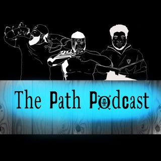 The Path Podcast/EPISODE 1: The Beginning