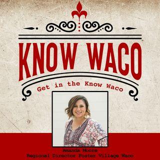 Amanda Moore Regional Director of Foster Village Waco