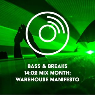 14:02 Mix Month: Warehouse Manifesto
