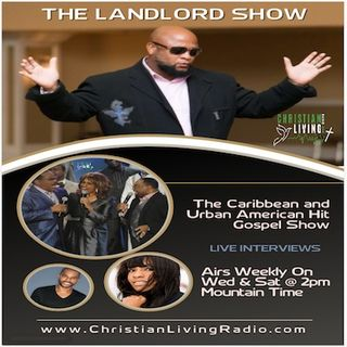 The Landlord Show - Donald Lawrence Islands 07 07_18