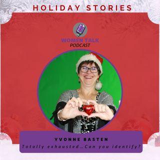 Women Talk Holiday Stories 2020 With Yvonne Basten