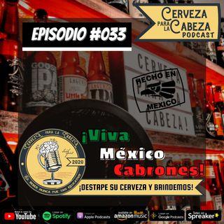 "Episodio 033, ""Viva México C4BR0N3S"""