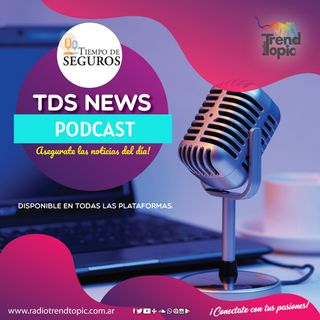 TDS News - ¡Asegurate las noticias!