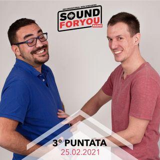 Sound For You Radio - Patti chiari e amicizia lunga - 25.02.2021