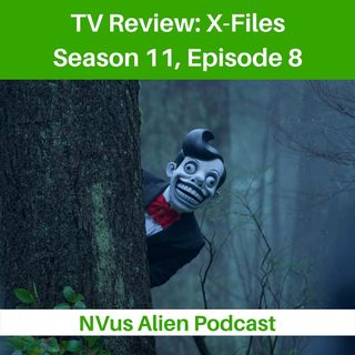 TV Review: X-Files Season 11, Episode 8: Familiar