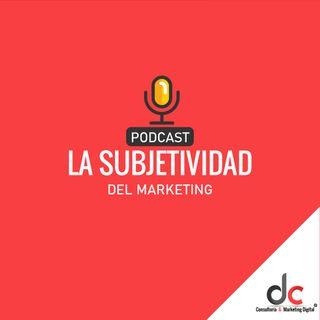 La Subjetividad del Marketing