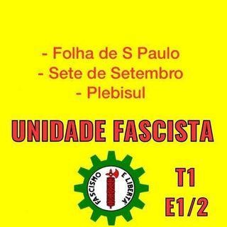 UNIDADE FASCISTA E1 P1