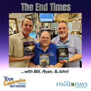 25: Join Bill, Ryan, & John for a discussion about the timing of the Rapture!